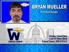 Bryan Mueller - Pre Owned Mgr. at Weber Chevrolet at I-270 and Olive in Creve Coeur - Your St Louis Chevy Dealer