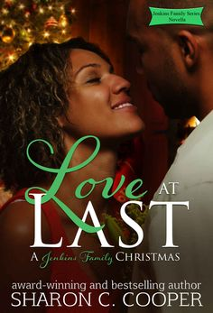 Love At Last (Jenkins Family & Friends Novella) - Kindle edition by Sharon C. Cooper. Literature & Fiction Kindle eBooks @ Amazon.com.