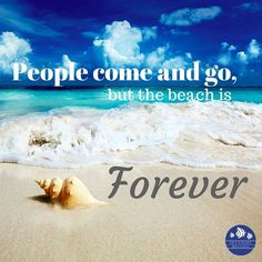 The beach is forever! #beachquotes