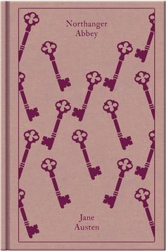Jane Austen - Northanger Abbey Jane Austen Northanger Abbey, Penguin Clothbound Classics, Penguins, Tea, Sweet, Fitness, Books, Character, Literature