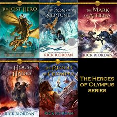 The Heroes of Olympus Series! Book 1- The Lost Hero Book 2- The Son of Neptune Book 3- The Mark of Athena Book 4- The House of Hades Book 5- The Blood of Olympus (coming October 2014) This series comes after PJTO and is filled with a bunch of characters, some old and some new!