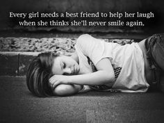 Every girl needs a best friend to help her laugh... #love