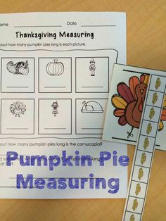 Thanksgiving math center fun- pumping pie measuring