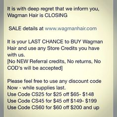 Thank you for doing business with us for all of these years!! We appreciate you! Visit us online @ www.wagmanhair.com to rock out with us one last time or give us a ring at 215.269.1600 until 5p EST M-F #teamwags #wagmanhair #weave #extensions #indianremy #chineseremy #hairsale #sale #laborday