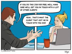 In March's web comic we have the cheap client. This client will ask you for all web design work at the cutthroat price of free. Always a good client to have because they bring you more free work than you can handle. Wordpress, Digital Nomad, Web Development, Real Life, Hamster Wheel, Memes, March, Batman Comics, Handle