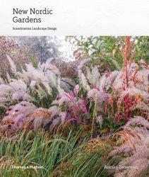 New Nordic Gardens: Scandinavian Landscape Design by Annika Zetterman, Hardcover   Barnes & Noble®