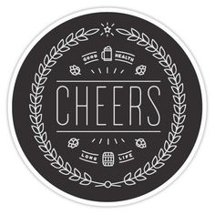 Cheers Sticker by Fifty Five Hi's