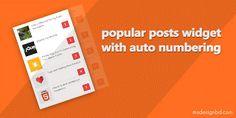 طريقة اضافة Popular Posts widget او المواضيع الاكثر شعبية لبلوجر   كثير من مدونين العرب الجدد يبحثون على طريقة اضافة widget او اضافة المواضيع الاكثر شعبية او Popular Posts widget التي تكون في جانب المدونة عادة  واليوم ساعلمكم طريقة اضافاتها لمدونتكم .  طريقة اضافة Popular Posts widget او المواضيع الاكثر شعبية لبلوجر (blogger) :  1 اذهبالى  layout / gadget / popular ثم قم بتكوين gadget بحسب رغباتك    2 ثم اذهب الى template / edit html وضع الكود اسفله قبل<style/>   / CSS Popular Post…