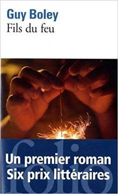 Amazon.fr - Fils du feu - Guy Boley - Livres