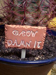 Garden Sign Grow Damn It  houseplant marker by spinningstarstudio, $4.50