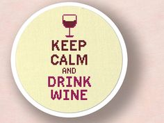 Keep Calm and Drink Wine. Cross Stitch Pattern PDF by andwabisabi