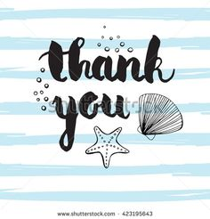 Hand-drawn vector illustration. Thank you quote on striped background with sea shells. Hand lettering. Calligraphy vector art