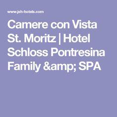 Camere con Vista St. Moritz | Hotel Schloss Pontresina Family & SPA