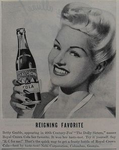 Betty Grable for Royal Crown cola: Retro Advertising, Vintage Advertisements, Vintage Ads, Vintage Posters, Vintage Photos, Celebrity Advertising, Vintage Food, Vintage Clip, Vintage Photographs