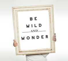 Be Wild & Wonder Illustrated Typography Quote Giclee Print Fine Art Home Decor Home and Wall Art Black and White Decor on Etsy, $18.00
