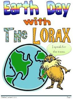 Earth Day is April 22 and it's the perfect day to enjoy Dr. Seuss' book The Lorax.  Kids will love reading the story as they learn the importance o...