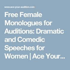 Free Female Monologues for Auditions: Dramatic and Comedic Speeches for Women | Ace Your Audition