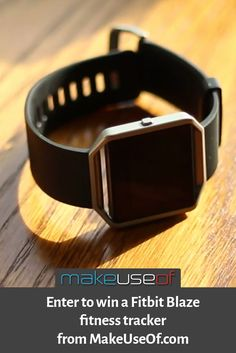 Enter to win a Fitbit Blaze fitness tracker from MakeUseOf.com