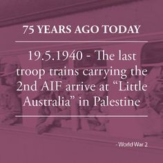 """The last troop trains carrying the second contingent of the AIF arrive at """"Little Australia"""" – the name given to the Australian area in Palestine. The camp is ready for occupation, with tents having been built, kitchens in perfect running order and cold shower-baths available the moment the hot, dusty troops reached the camp."""