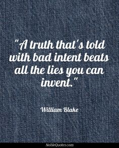 William Blake - taken from one of my favorite poems of all time, I believe it encapsulates the true meaning of malice in few words. Great Quotes, Me Quotes, Funny Quotes, Inspirational Quotes, Meaningful Quotes, Cool Words, Wise Words, William Blake, Think
