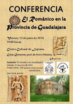 """Conferencia """"El Románico en la Provincia de Guadalajara""""  13 de Junio a las 19:00h - Centro Cultural de Lupiana  PortalGuada"""