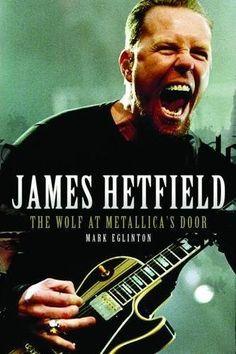 James Hetfield, The Wolf At Metallica's Door
