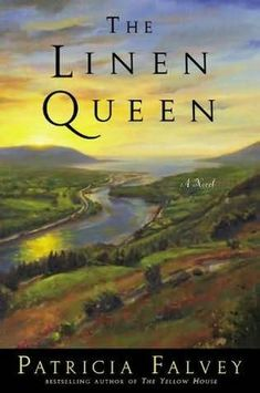 The Linen Queen Wonderful story about a young girl growing up in Northern Ireland during WWII