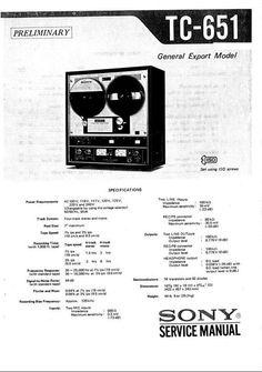 Sony TC-651 reel to reel tape recorder Service Manual 100 per cent satisfaction guaranteed  100 DOWNLOAD