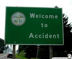 Home of No Accidents:)