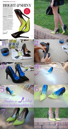Jimmy Choo Ombre Shoes DIY ---- interesting idea...I would also tape-off heel and sole edges to retain original color.
