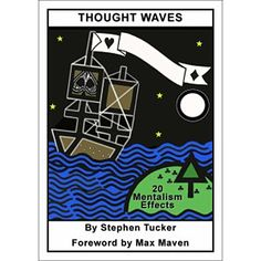 Thought Waves by Stephen Tucker (eBook) - '...there is some terrific material in the pages you're about to read. There are routines which will fit perfectly into a formal show, and others which fall into the valuable category of impromptu mentalism...' From the Foreward by Max Maven Out of print since 1985, this highly sought after book is now available digitally! Forty ... get it here: http://www.wizardhq.com/servlet/the-15240/thought-waves-by-stephen-tucker-ebook/Detail?source=pintrest