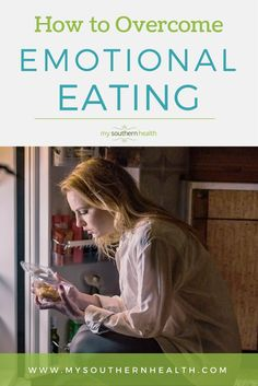 Overcome Emotional Eating. Tips for avoiding turning to food in moments of stress.