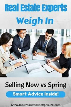 Real Estate Experts Discuss When to The Best Time is to Sell a Home: http://www.maxrealestateexposure.com/list-my-home-now-or-wait-until-spring/