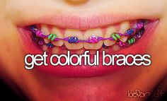 My braces were gold--that's close enough!!!