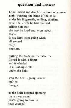 """"""" nancycatmewmew: Today I finished reading Charles Bukowski's The Last Night of the Earth Poems and I scanned a couple of my favorites. Pretty Words, Beautiful Words, Poem Quotes, Life Quotes, Qoutes, Relationship Quotes, Charles Bukowski Poems, Deep, A Silent Voice"""