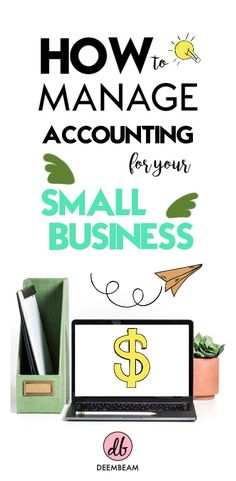 How To Manage Accounting For Your Small Business - Business Management - Ideas of Business Management - How To Manage Accounting For Your Small Business Accounting Jobs, Small Business Accounting, Business Advice, Small Business Marketing, Business Planning, Online Business, Business Education, Accounting Basics, Business Money