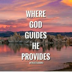 Do not be afraid to go where God leads you! He always provides and blesses those who willingly follow Him! Trust Him! AMEN!