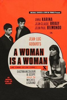 A Woman Is a Woman 1961 ‧ Drama/Romance ‧ Longing for a baby, a stripper (Anna Karina) pursues another man (Jean-Paul Belmondo) in order to make her boyfriend (Jean-Claude Brialy) jealous. Anna Karina, Zine, Michel Legrand, French New Wave, Jean Luc Godard, Love Film, Alternative Movie Posters, French Films, Film Director
