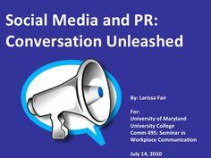 Social Media for PR 2010 University Of Maryland, Workplace, Conversation, Communication, Presentation, College, Social Media, University, Office Workspace