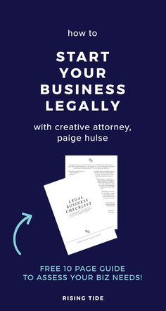 How to Start Your Business Legally Off on the Right Foot from Rising Tide Society Small Business Tax, Creating A Business, Starting Your Own Business, Creative Business, Business Planning, Business Tips, Online Business, Business Meme, Cleaning Business