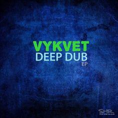 VYKVET - I Cant Freaks(Original Mix)/ Deep Dub EP by STOMP HOUSE RECORDS on SoundCloud