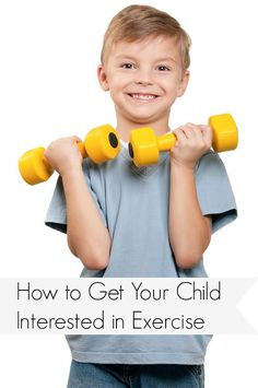 Trying to get your child more interested in exercise? Several simple tips that can make a big difference!