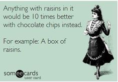 For example: A box of raisins