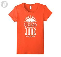 Womens Queen Are Born In JUNE Festival White C1 Birthday T-shirt XL Orange - Birthday shirts (*Amazon Partner-Link)