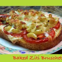 Baked Ziti Bruschetta