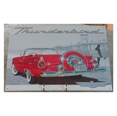 USA Advertising Reproduction Sign for Ford Thunderbird #advertising #advertisement #ford #thunderbird #fordthunderbird #united #usa