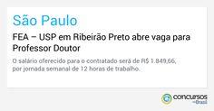 FEA – USP em Ribeirão Preto abre vaga para Professor Doutor - http://anoticiadodia.com/fea-usp-em-ribeirao-preto-abre-vaga-para-professor-doutor/
