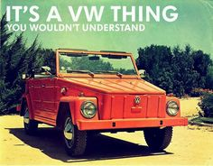 Circa early 70's ad for VW Thing.....this is the first car I wanted, my all time favorite car