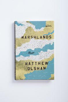 Marshlands by Matthew Olshan | Oliver Munday