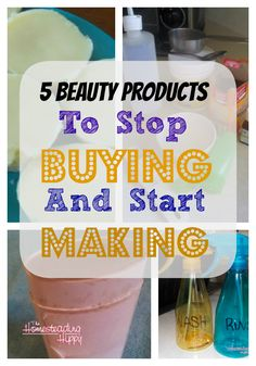 5 beauty products to stop buying and start making at home. You can control the ingredients, skip the nasty chemicals and save money!~The HomesteadingHippy